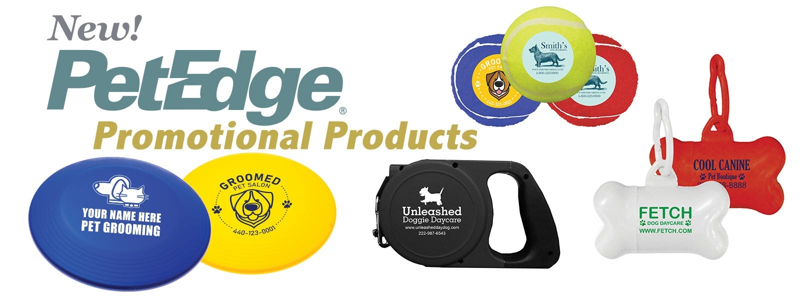 New! PetEdge Promotional Products!