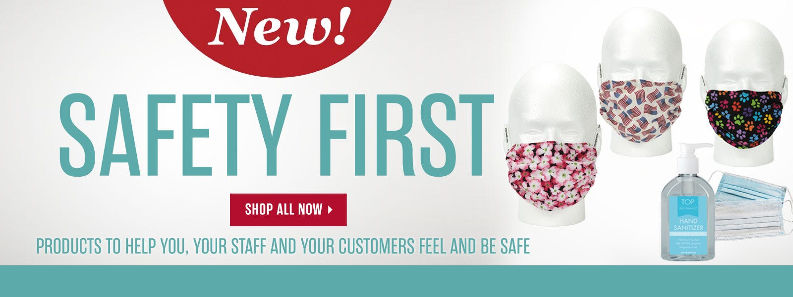 New! Safety First Section
